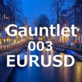 【FX自動売買EA】Gauntlet003 EURUSDの評価・レビュー・検証結果まとめ